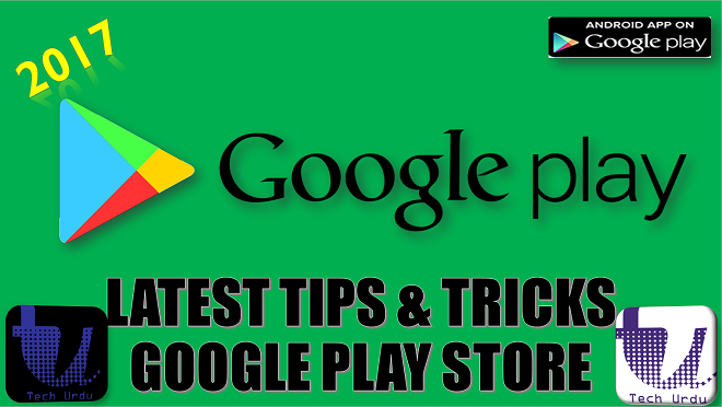 google play tips and tricks - Tech Urdu