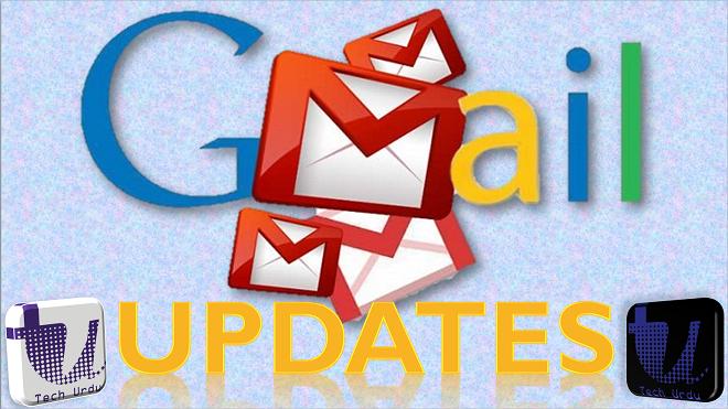Gmail - All Latest Updates and News - Tech Urdu
