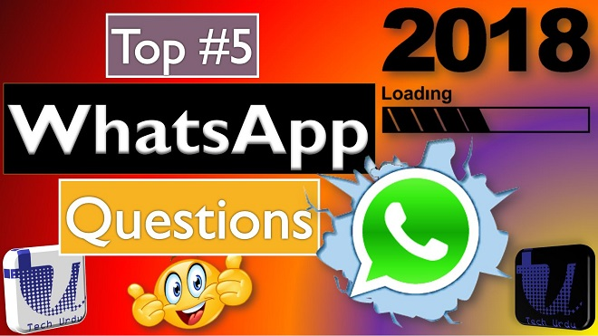 WhatsApp Most Frequently Asked Questions