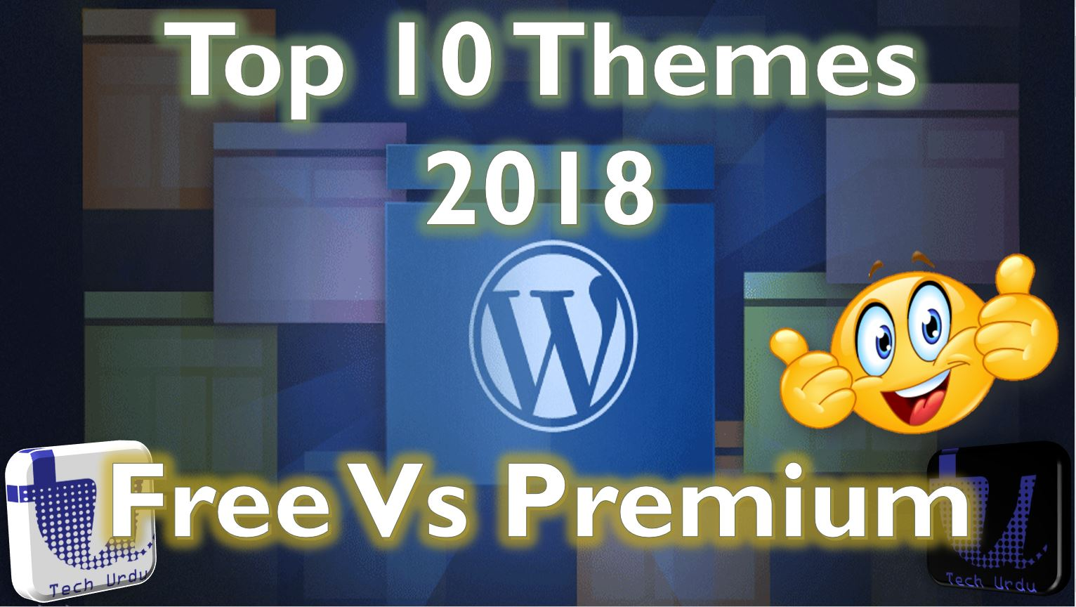 Top 10 WordPress Themes Free Vs Premium Themes 2018 - Tech Urdu