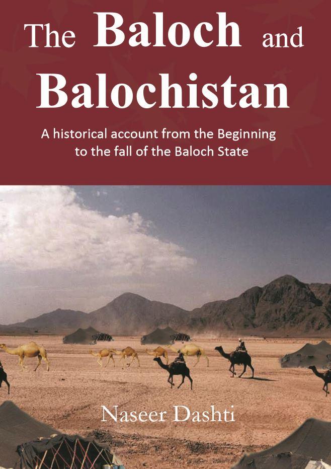 The Baloch and Balochistan