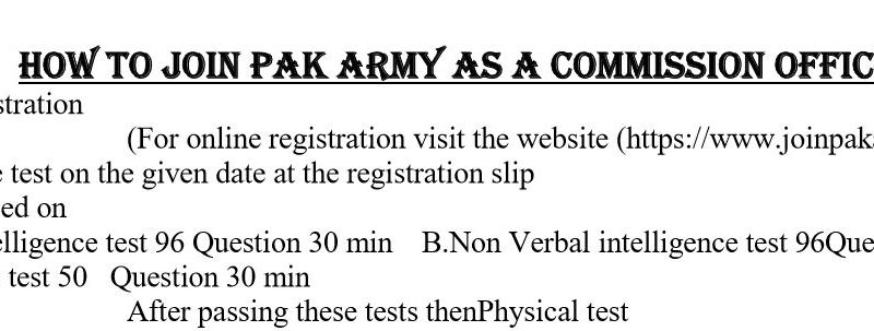 How to join Pak Army as a Commission Officer (The Complete Guide)