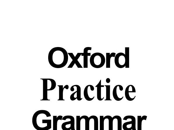 Oxford Practice Grammar with answers John Eastwood