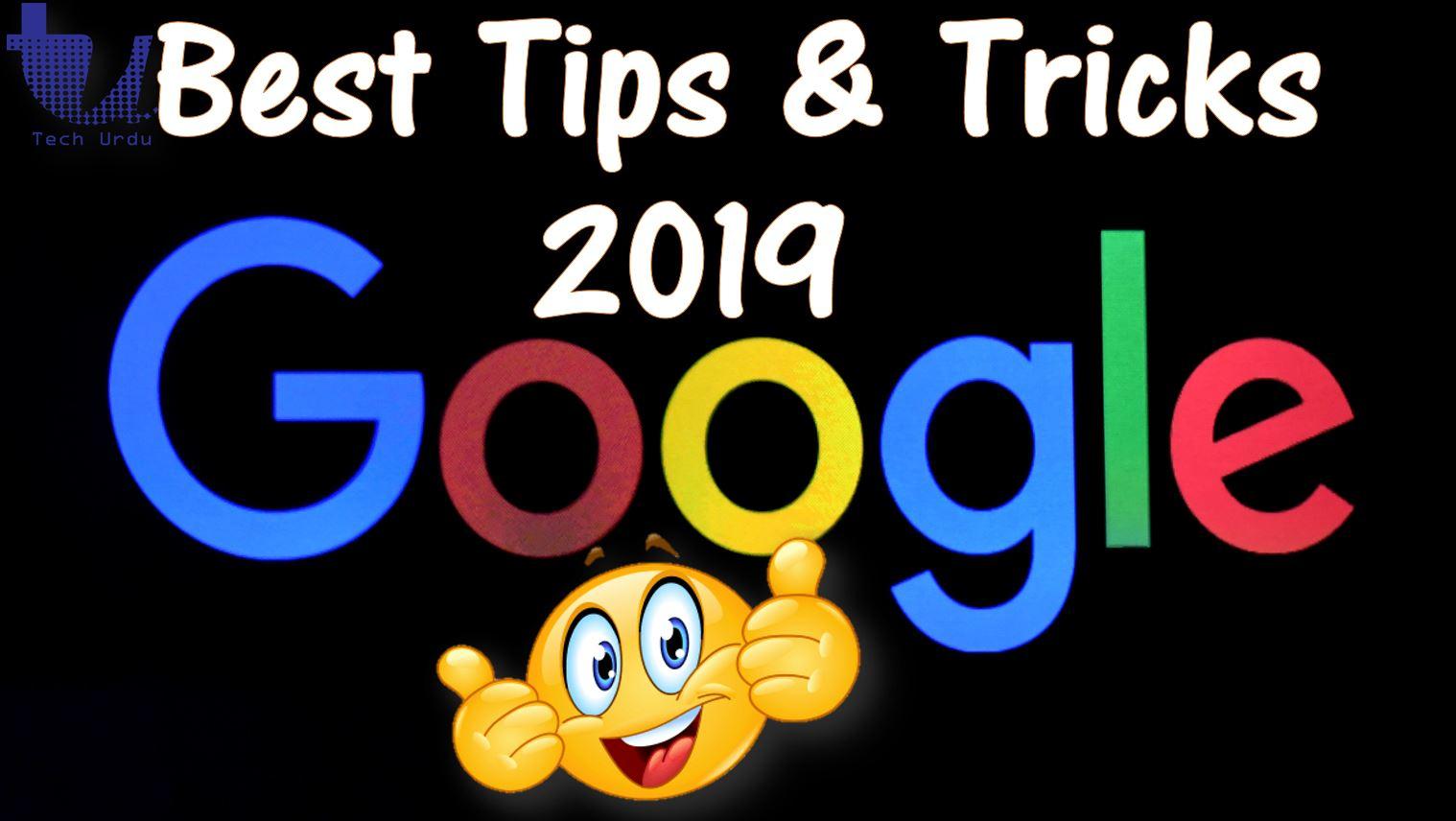 Google Search - Best Tips & Tricks (2019)