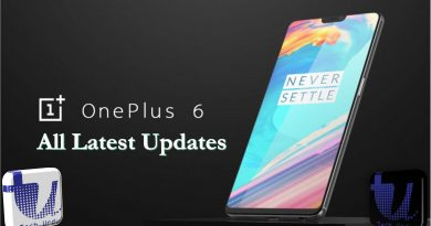 Oneplus 6 All Latest Updates & News