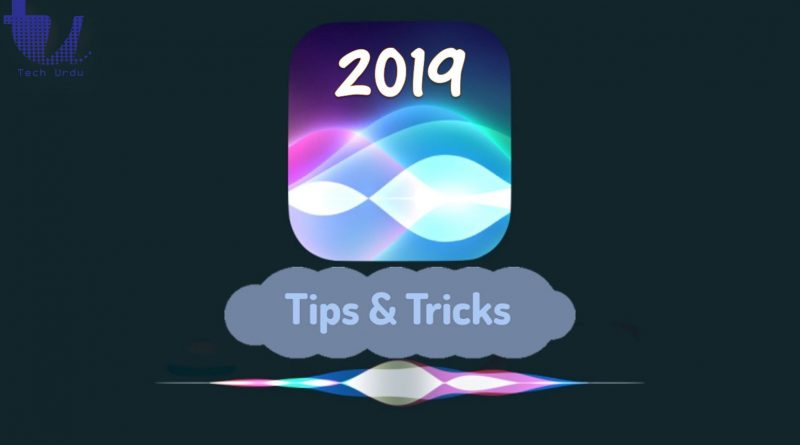 Siri - Best Tips & Tricks (2019) - Tech Urdu