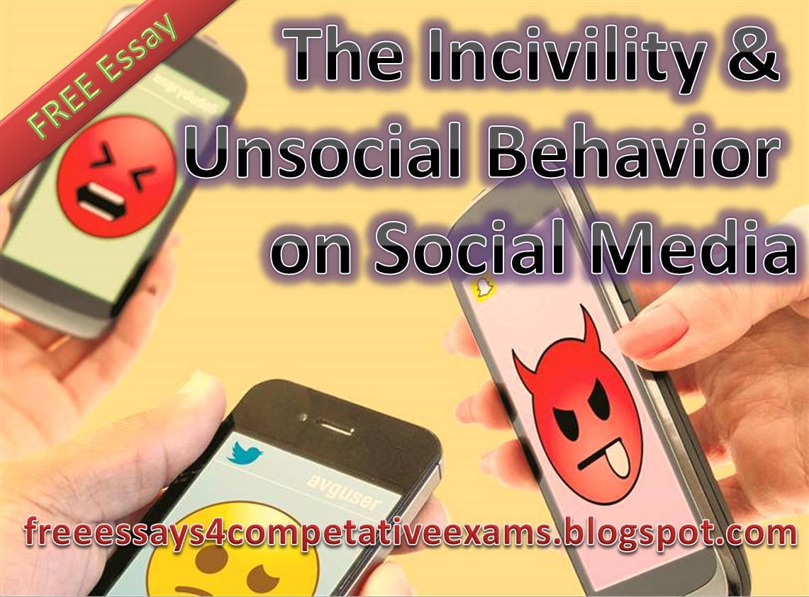 The Incivility & Unsocial Behavior on Social Media