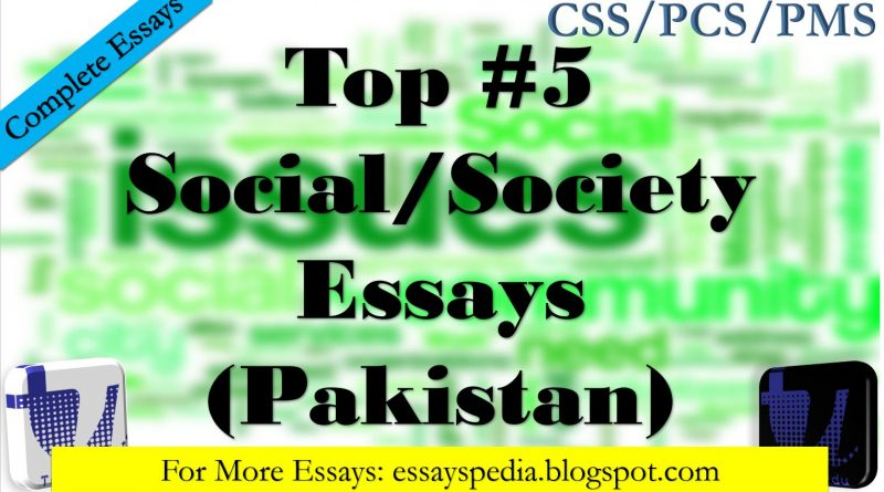 Top#5 Essays on Social/Society Issues Related Matters (PDF Download)