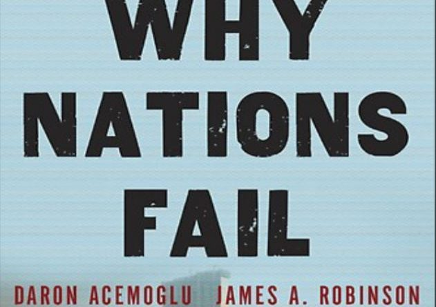 Why Nations Fail - The Origins of Power, Prosperity, and Poverty by Daron Acemoglu & James A. Robinson - Tech Urdu