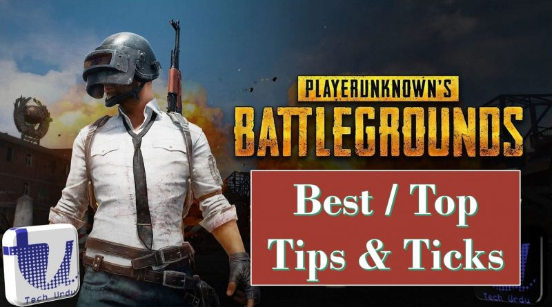 PUBG - Best Tips & Tricks (2019)