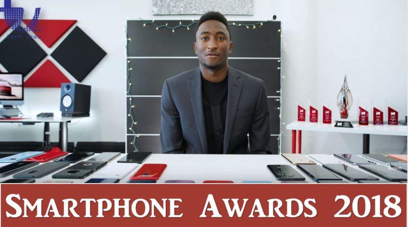 Smartphone Awards 2018 - MKBHD - Tech Urdu