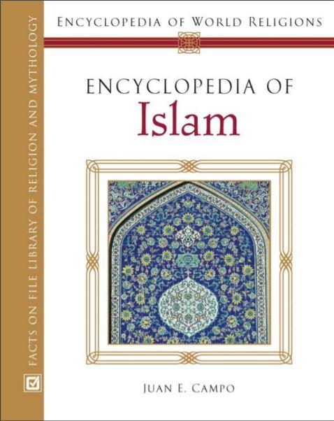 Encyclopedia of Islam by Juan E. Campo | Tech Urdu