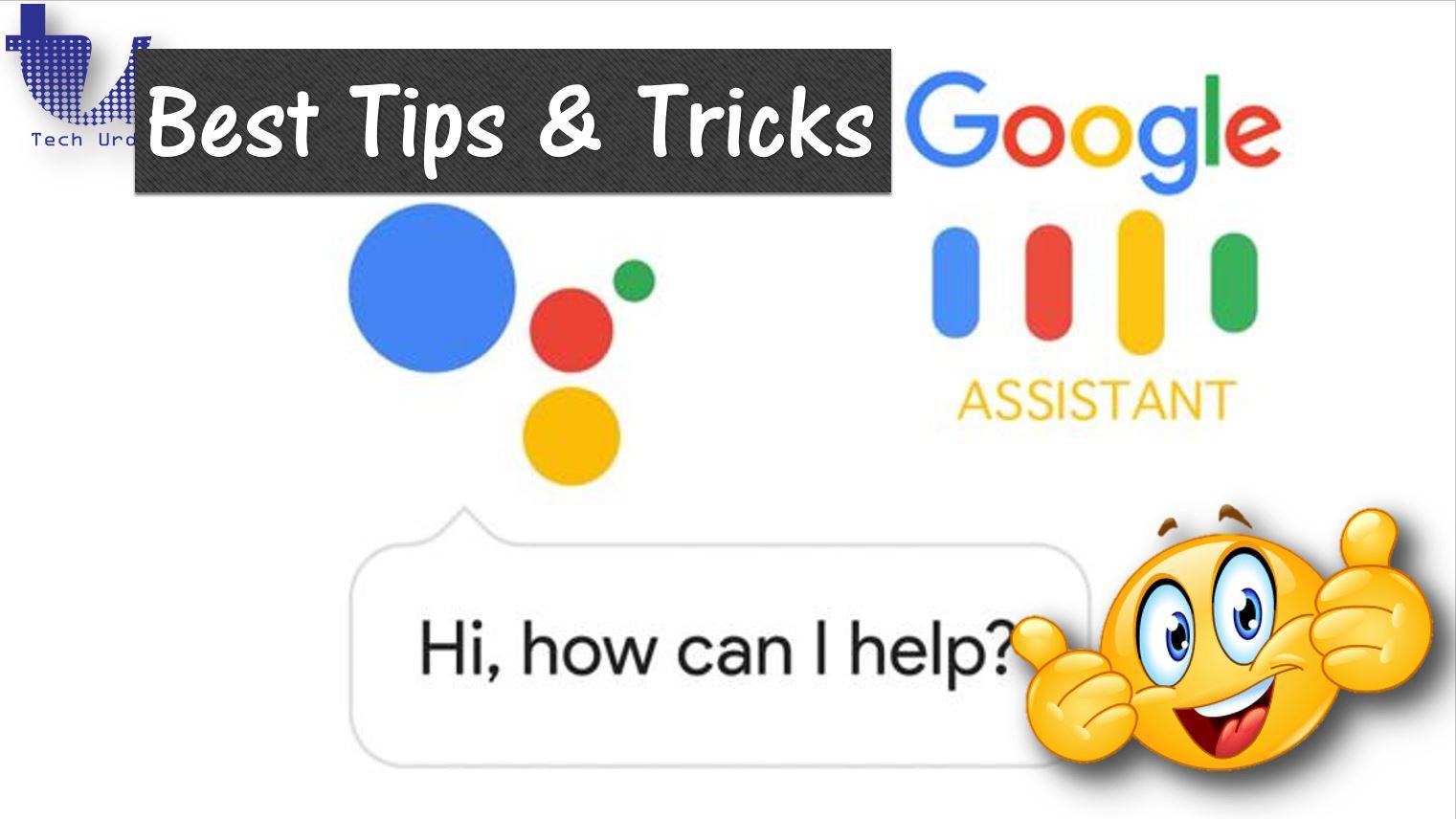 Google Assistant - Best Tips & Tricks (2019)