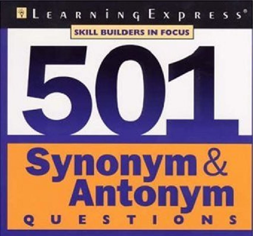 501 Synonym and Antonym Questions by Learning Express - Tech Urdu