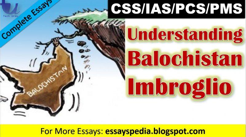 Understanding Balochistan Imbroglio | Complete Essay with Outline - Tech Urdu