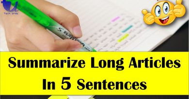 How to Quickly Summarize Long Online Articles Into Five Sentences? - Tech Urdu