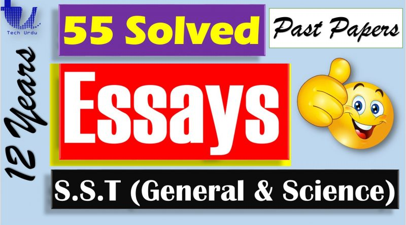 Solved English Essays (For S.S.T General & S.S.T Science English Part) - Tech Urdu