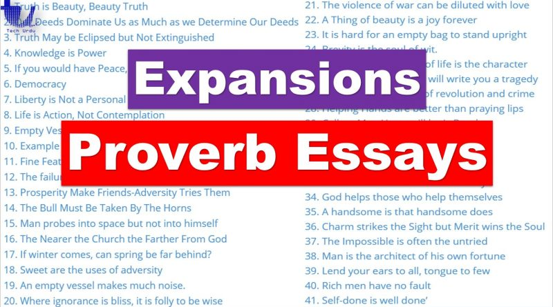 Proverb Expansions | Proverb Essays - Tech Urdu