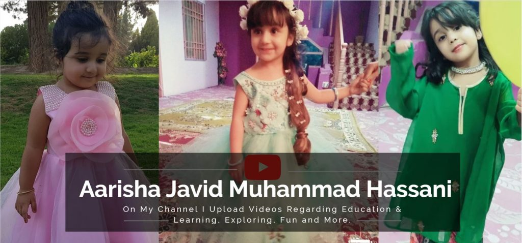 Aarisha Javid Muhammad Hassani - The Youngest YouTuber of Pakistan - techurdu.net