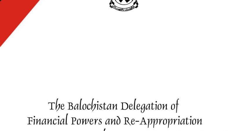 (Download) The Balochistan Delegation of Financial Powers and Re-Appropriation Rules, 2019 {1 July, 2019} - techurdu.net