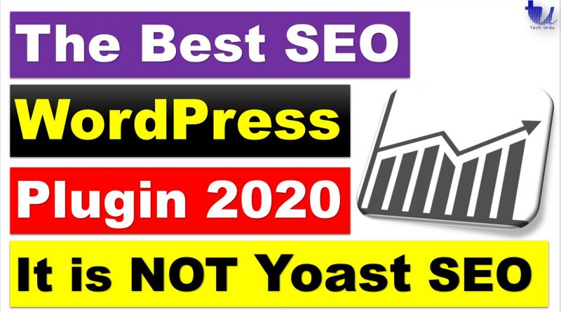 The Best SEO WordPress Plugin 2019 - techurdu.net