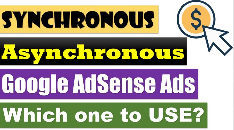 Synchronous vs Asynchronous Ad Code: Which one to Choose & Why? - techurdu.net