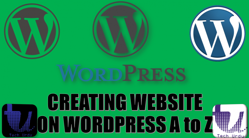 How to Create a New Website on WordPress (for the First Time) - Complete Guide [Video] - techurdu.net