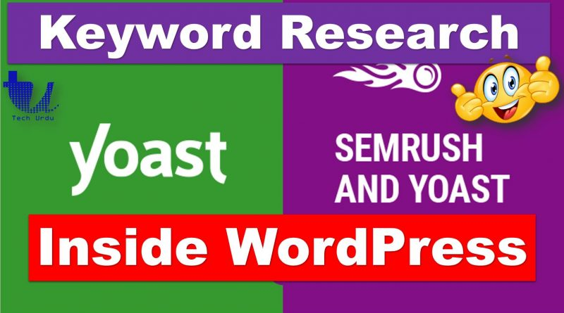 Keyword Research Made Easy - Yoast and SEMrush Integration - techurdu.net
