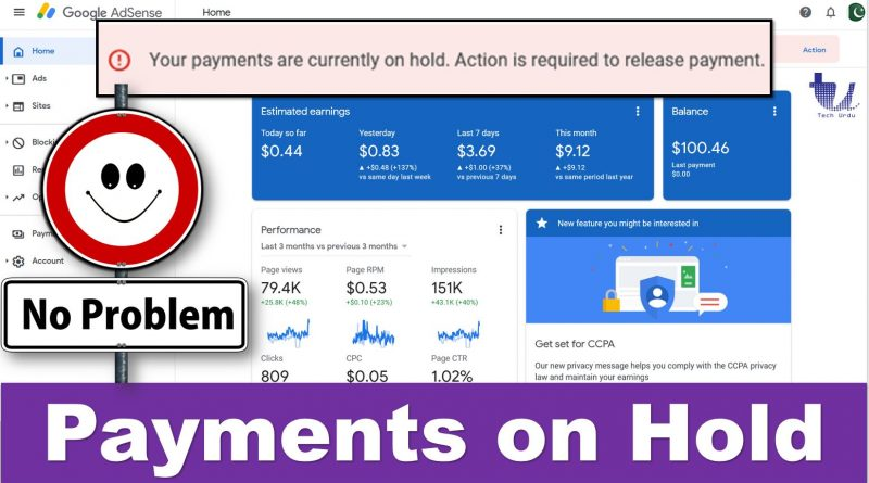 (Solution) Your Payments are currently on Hold. Action is required to release Payment